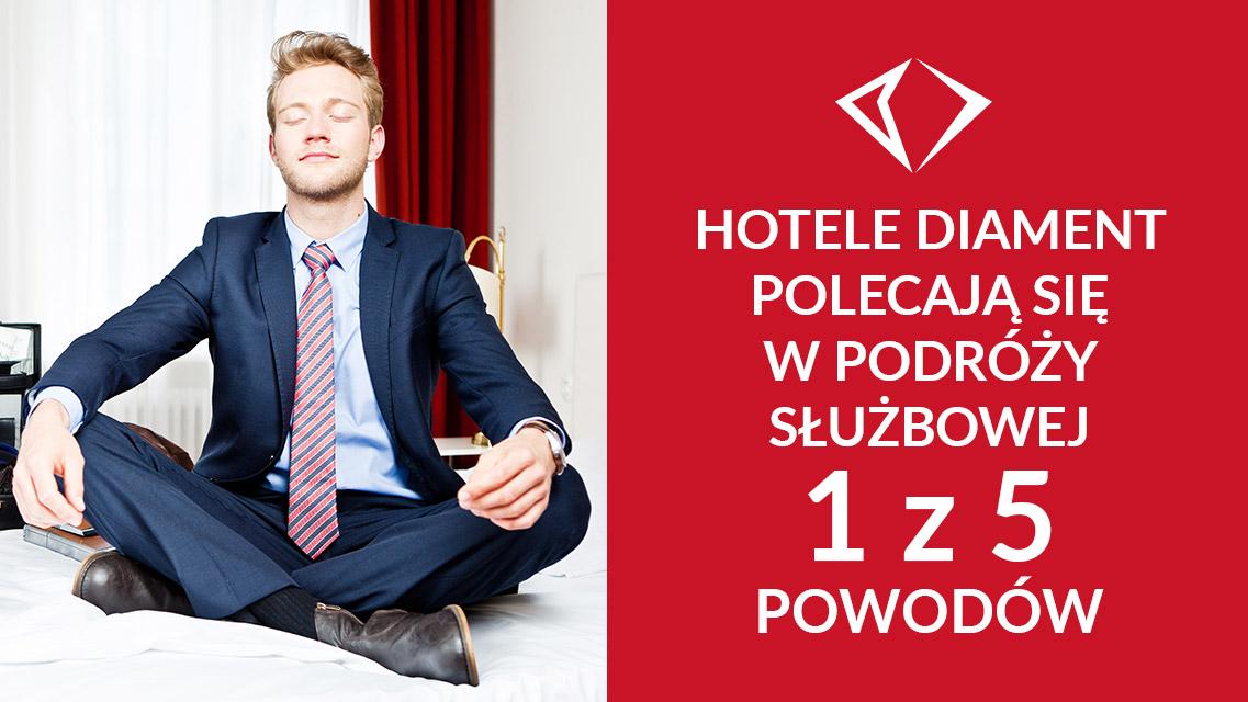Dlaczego Hotele Diament Polecają Się W Podróży Służbowej? 1 Z 5 Powodów