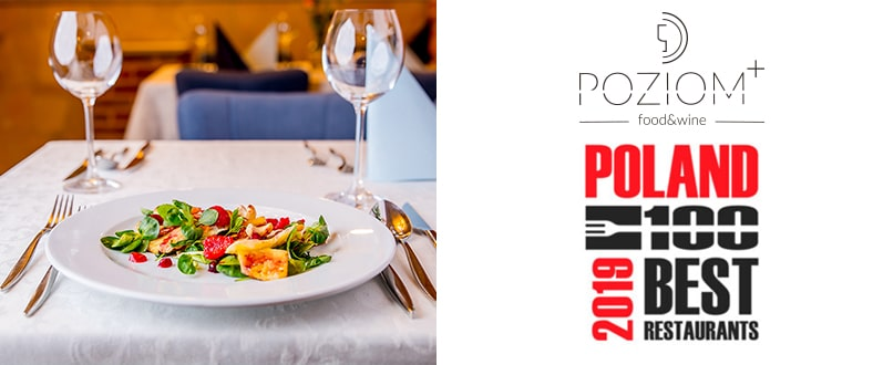 Poland 100 Best Restaurant 2019 - Restauracja Poziom+ | Hotel Diament Plaza Gliwice